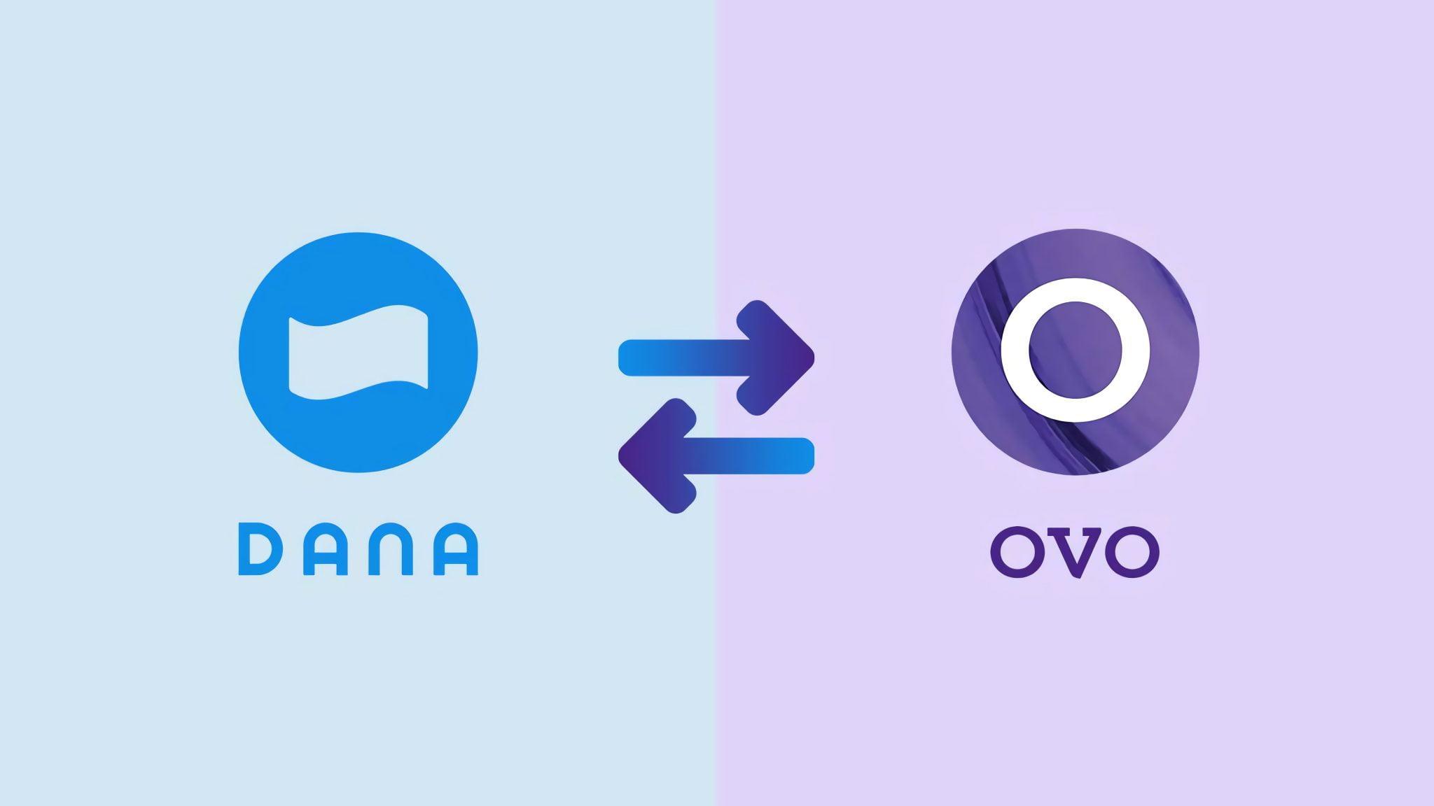 Cara Transfer DANA ke OVO atau OVO ke DANA